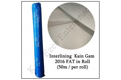 Interlining Kain Gam 2016FAT By ROLL